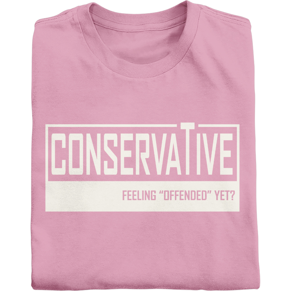 Conservative: Feeling Offended Yet? in vintage white shirt