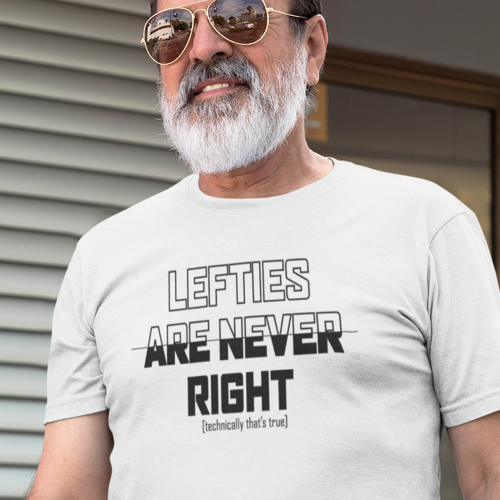 Lefties are never right in vintage black shirt